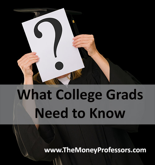 What College Grads Need to Know