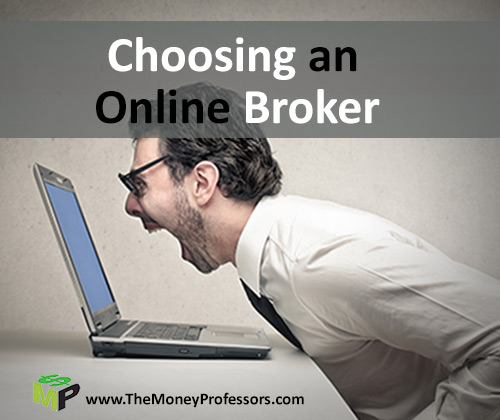 Choosing An Online Broker