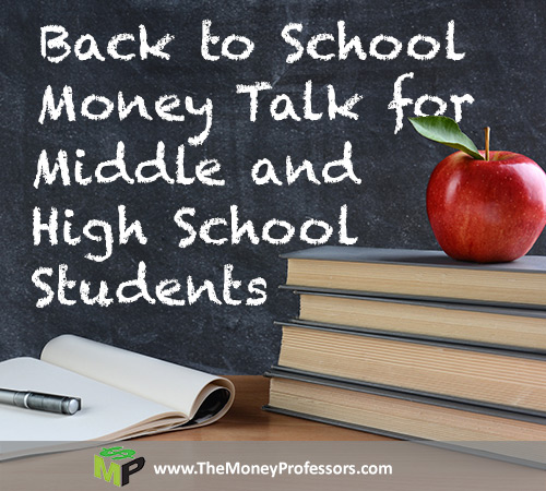 Back to School Money Talk for Middle and High School Students