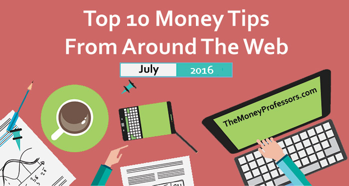 Top 10 Money Tips from Around the Web July 2016
