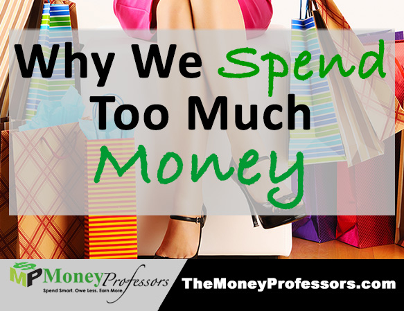 Why-we-spend-too-much-money