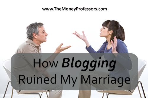 How Blogging Ruined My Marriage