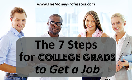 The-7-Steps-for-College-Grads-to-Get-a-Job