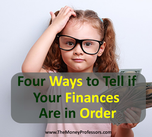 Four Ways to Tell if Your Finances Are in Order